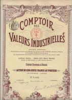 ACTION ILLUSTREE DE 500 FRS - COMPTOIR DES VALEURS INDUSTRIELLES - 1908 - Banque & Assurance