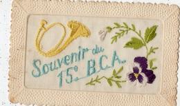 SOUVENIR DU 15 E B.C.A. (CARTE BRODEE) - Regiments