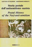 Ottolenghi - Storia Postale Antisemitismo Nazista - Postal History - 1^ Ed. 1996 - Sin Clasificación