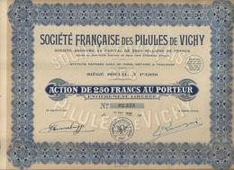 SOCIETE FRANCAISE FRANCAISE DES PILULES DE VICHY -ACTION DE 250 FRS -ANNEE 1930 - Acciones & Títulos