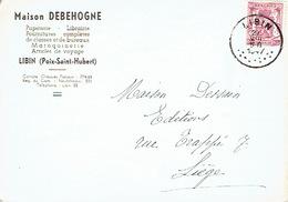 CP Publicitaire - LIBIN (POIX-ST-HUBERT) 1947 - Maison DEBEHOGNE - Papeterie - Librairie - Maroquinerie... - Libin
