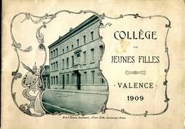 26.DROME.VALENCE.COLLEGE DE JEUNES FILLES.1909. - Old Paper