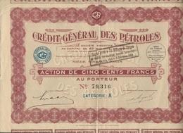 CREDIT GENERAL DES PETROLES - ACTION DE 500 FRS - ANNEE 1926 - Oil