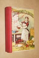 Ancien Livre De Cuisine,état Proche Du Neuf ! Cauderlier,l'économie Culinaire,478 Pages,18 Cm. Sur 12 Cm. - Gastronomie
