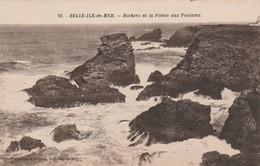 Morbihan : BELLE-ILE-en-MER : Rochers De La Pointe Aux Poulains - Belle Ile En Mer