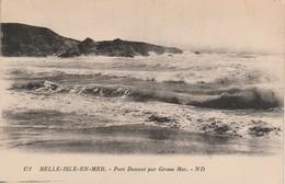 Morbihan : BELLE-ILE-en-MER : Port Donant Par Grosse Mer ( N°171-2 ) - Belle Ile En Mer