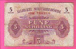 Autriche 1944 - 5 Shilling Allierte Militärbehörde FÜNF - 10H 786210 - Autriche