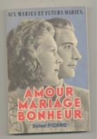 """Livre """" Amour, Mariage, Bonheur """" Du Docteur Picard Edts Action Familiale , Sexualité, Contraception,couple,enfant (id) - Livres, BD, Revues"""