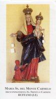 Ruffano (Lecce) - Santino MARIA SANTISSIMA DEL MONTE CARMELO - PERFETTO P87 - Religione & Esoterismo