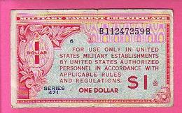 MILITARIA - MILITARY PAYMENT CERTIFICATE SERIE 471 - 1947 NON DATE  -  ONE 1 DOLLAR CERTIFICAT DE PAIEMENT MILITAIRE - Military Payment Certificates (1946-1973)