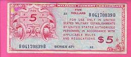 MILITARIA - MILITARY PAYMENT CERTIFICATE SERIE 471 -1947  B04170839B -  FIVE 5 DOLLARS CERTIFICAT DE PAIEMENT MILITAIRE - Military Payment Certificates (1946-1973)