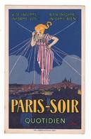 Paris-Soir Quotidien.Carte Illustrée Par J.Stall. - Publicité