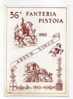 Italia - 1960 - Cartolina Centenario Fondazione 36° Reggimento Fanteria Pistoia - Viaggiata - (FDC13341) - Regiments
