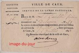 Service De La Garde Nationale 1829 Ville De Caen  Militaire Défaut De Service Recette Municipale - Documents Historiques