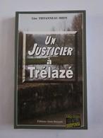 UN JUSTICIER A TRELAZE Par LISE TIFFANNEAU MIDY  éditions  BARGAIN  Policier Breton - Livres, BD, Revues
