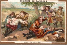 CHROMO CHICOREE AU TAMBOUR CASIEZ-BOURGEOIS CAMBRAI MORT DE TURENNE - Chromos