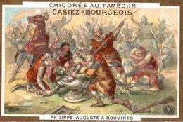CHROMO CHICOREE AU TAMBOUR CASIEZ-BOURGEOIS CAMBRAI  PHILIPPE AUGUSTE A BOUVINES - Chromos