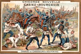 CHROMO CHICOREE NOUVELLE CASIEZ-BOURGEOIS CAMBRAI  CHARGE DE CHASSEURS A SOLFERINO - Chromos