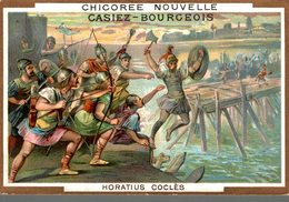 CHROMO CHICOREE NOUVELLE CASIEZ-BOURGEOIS CAMBRAI  HORATIUS  COCLES - Chromos