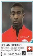 Card (no Sticker)  Johan Djourou Switzerland Swiss Brazil FIFA 2014 Bosnia Edition Football WC World Cup - Vignettes Autocollantes