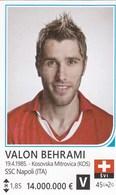 Card (no Sticker)  Valon Behrami Switzerland Swiss Brazil FIFA 2014 Bosnia Edition Football WC World Cup - Vignettes Autocollantes