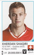 Card (no Sticker)  Xherdan Shaqiri Switzerland Swiss Brazil FIFA 2014 Bosnia Edition Football WC World Cup - Vignettes Autocollantes