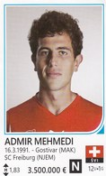 Card (no Sticker)  Admir Mehmedi Switzerland Swiss Brazil FIFA 2014 Bosnia Edition Football WC World Cup - Vignettes Autocollantes