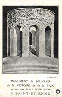 France, SAINT-ETIENNE, Monument Du Souvenir De La Victoire Et De La Paix (1925) - Saint Etienne