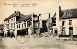Wervicq - Ruines Marché Du Vendredi - Ruins Friday (animation 1919, PhoB) - Wervik