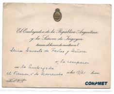 ARGENTINA - EMBAJADOR LUIS IRIGOYEN -Hijo De Hipolito Irigoyen Y Luisa Bacichi - Y SEÑORA - Invitación A  Embajada - Documentos Históricos