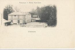 AL 987 / CPA  VERSAILLES   (78)   ECOLE SAINT JEAN - L'INFIRMERIE - Versailles