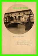 FIRENZE, ITALIA - PONTE VECCHIO - G. GOTTI - STA - 31/4 BACK - - Firenze (Florence)