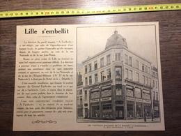 ANNEES 20/30 LILLE S EMBELLIT NOUVEAUX MAGASINS DE LA MAISON A FAIDHERBE 71 RUE NATIONALE - Collections