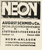 Original-Werbung/ Anzeige 1938 - NEON / AUGUST SCHMID - STUTTGART-FEUERBACH - Ca. 45 X 55 Mm - Publicités