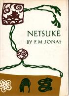 NETSUKE  PAR F.M. JONAS - Livres, BD, Revues