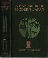 HANDBOOK OF MODERN JAPAN 1904 PAR E. CLEMENT JAPON HISTOIRE - Histoire