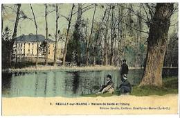 NEUILLY SUR MARNE - Maison De Santé Et L'Etang - Neuilly Sur Marne