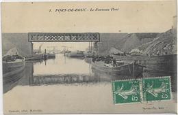 13 PORT-DE-BOUC . Le Nouveau Pont , Les Bateaux , édit : Savournin , écrite En 1910 , état Extra - Autres Communes