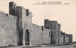 30 - Remparts D'AIGUES-MORTES - La Tour Des Galions Et La Porte De La Marine - Aigues-Mortes
