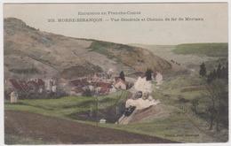 MORRE BESANCON - Colorisée !! La Ligne De Chemin De Fer De Morteau / Train - Besancon