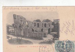 Cp , 33 , BORDEAUX , Les Ruines Du Palais Gallien - Bordeaux