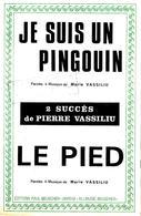 Je Suis Un Pingouin & Le Pied. Pierre Vassiliu. - Scores & Partitions