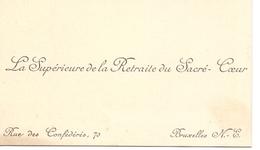 Visitekaartje - Carte Visite - La Supérieure De La Retraite Du Sacré Coeur - Bruxelles - Cartes De Visite
