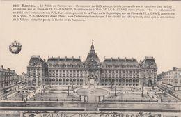 Cp , 35 , RENNES , Le Palais Du Commerce, Commencé En 1885, Achevé En 1911 - Rennes