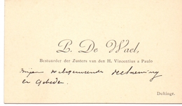 Visitekaartje - Carte Visite - Bestuurder Zusters H. Vincentius A Paulo - P. De Wael - Deftinge - Cartes De Visite