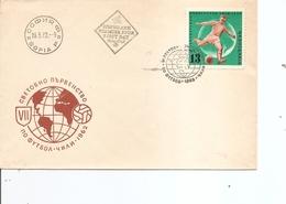 Coupe Du Monde Au Chili - 1962 ( FDC De Bulgarie à Voir) - 1962 – Chile