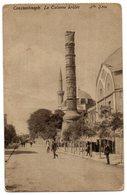 CPA    CONSTANTINOPLE    1919    LA COLONNE BRULEE - Turchia