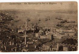 CPA   CONSTANTINOPLE     1918     VUE AERIENNE DU PORT ET DU BOSPHORE - Turchia