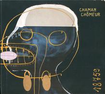 CD NEUF SOUS BLISTER 18759 CHAMAN CHOMEUR & RARE - Rock