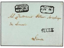 BOLIVIA. 1851. SUCRE A LIMA. Carta Enviada Por Un Padre Franciscano Al Arzobispo De Lima Para Que Ponga En Conocimiento  - Briefmarken
